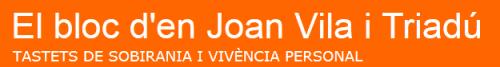 el bloc d'en Joan Vila i Triadú