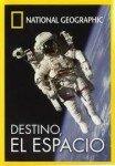 Destino, el espacio-National Geographic-60 minuts
