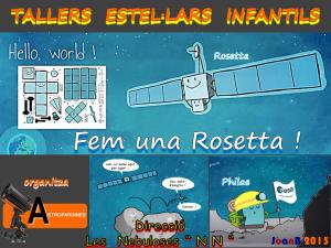 Logo Taller Estel·lar Infantil - Fem una Rosetta ! - 16.1.2016 - Ribes de Freser
